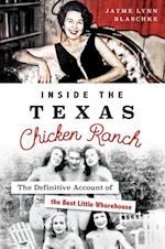 Inside the Texas Chicken Ranch
