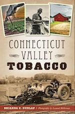 Connecticut Valley Tobacco