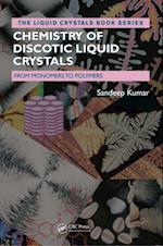 Chemistry of Discotic Liquid Crystals af Sandeep Kumar