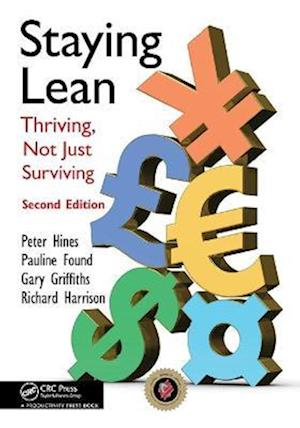 Staying Lean af Richard Harrison, Peter Hines, Pauline Found