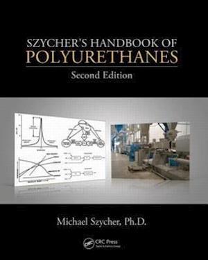 Szycher's Handbook of Polyurethanes af Michael Szycher