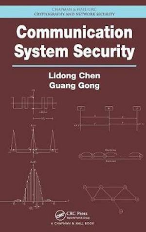 Communication System Security af Lidong Chen, Guang Gong