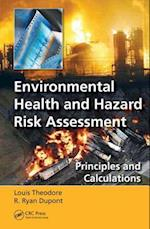 Environmental Health and Hazard Risk Assessment af Louis Theodore