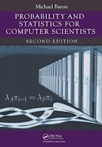 Probability and Statistics for Computer Scientists af Michael Baron