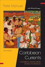 Caribbean Currents (Studies in Latin America Caribbean)