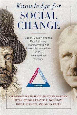 Bog, hardback Knowledge for Social Change af Ira Harkavy, Matthew Hartley, Lee Benson