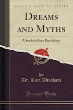 Dreams and Myths