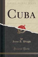 Cuba (Classic Reprint)