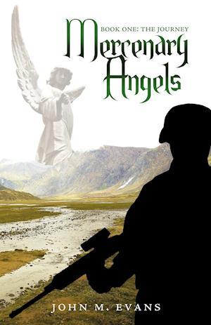 Mercenary Angels af John M. Evans