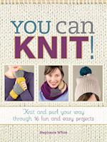 You Can Knit! af Stephanie White