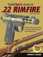 Gun Digest Book of .22 Rimfire (Gun Digest Book of 22 Rimfire)