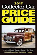 Collector Car Price Guide 2017 (Collector Car Price Guide)