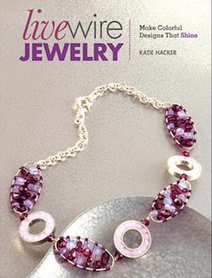 Livewire Jewelry af Katie Hacker