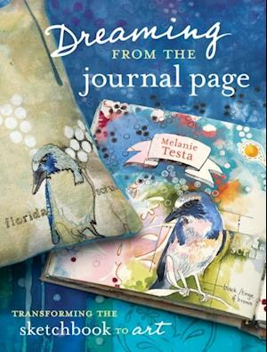 Dreaming From the Journal Page af Melanie Testa
