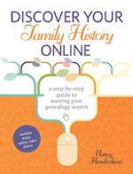 Discover Your Family History Online af Nancy Hendrickson