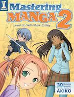 Mastering Manga 2 af Mark Crilley