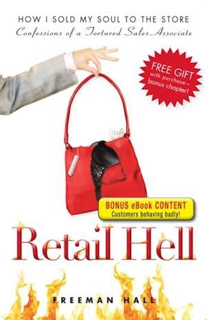 Retail Hell - Special eBook Edition af Freeman Hall