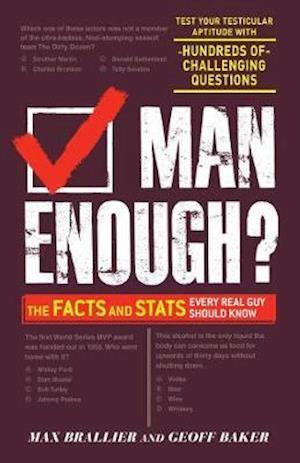 Man Enough? af Max Brallier, Geoff Baker
