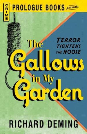 Gallows in My Garden af Richard Deming