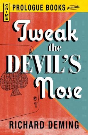 Tweak the Devil's Nose af Richard Deming