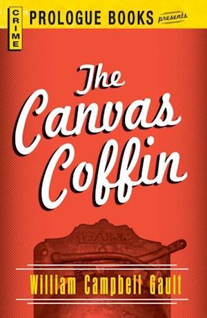 Canvas Coffin af William Campbell Gault