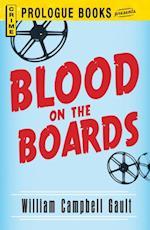 Blood on the Boards af William Campbell Gault