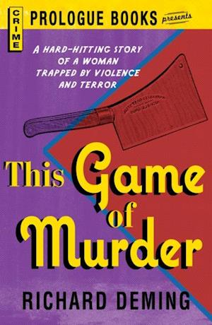 This Game of Murder af Richard Deming
