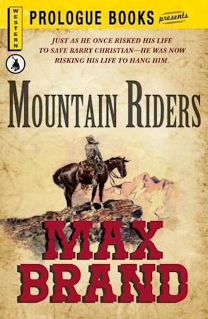 Mountain Riders af Max Brand