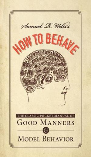 Samuel R. Wells's How to Behave af Samuel R. Wells