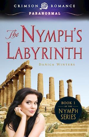 The Nymph's Labyrinth af Danica Winters