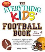The Everything Kids' Football Book (Everything Kids Series)