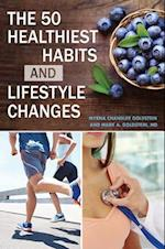 50 Healthiest Habits and Lifestyle Changes