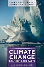 Climate Change: Examining the Facts (Contemporary Debates)