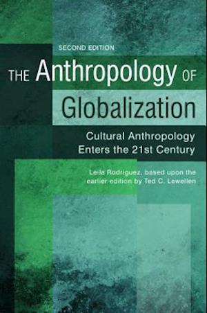 Bog, hardback The Anthropology of Globalization af Leila Rodriguez