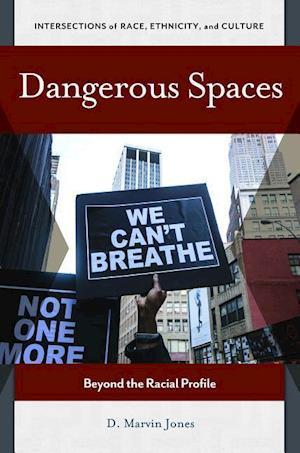 Dangerous Spaces af D. Marvin Jones