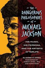 Dangerous Philosophies of Michael Jackson