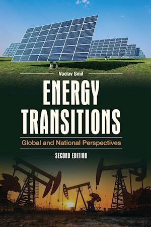 Bog, paperback Energy Transitions af Professor of Geography Vaclav Smil