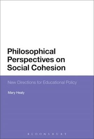 Philosophical Perspectives on Social Cohesion af Mary Healy