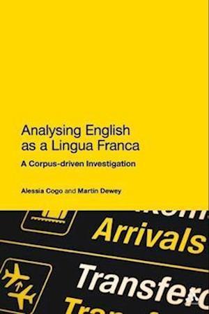 Analyzing English as a Lingua Franca af Martin Dewey