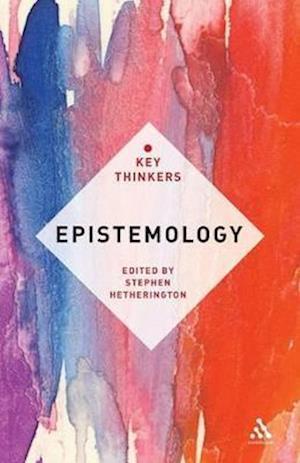 Epistemology af Stephen Hetherington