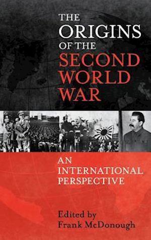 The Origins of the Second World War af Frank Mcdonough