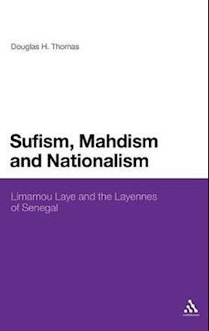 Sufism, Madhism and Nationalism af Thomas Douglas, Douglas Thomas