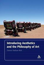 Introducing Aesthetics and the Philosophy of Art af Darren Hudson Hick