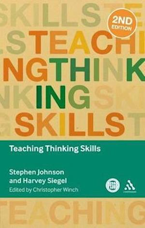 Teaching Thinking Skills af Christopher Winch