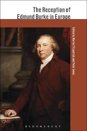 Bog, hardback The Reception of Edmund Burke in Europe af Martin Fitzpatrick