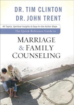 Quick-Reference Guide to Marriage & Family Counseling af Dr. Tim Clinton