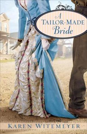 Tailor-Made Bride af Karen Witemeyer