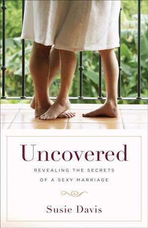 Uncovered af Susie Davis
