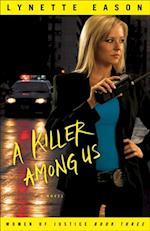 Killer Among Us (Women of Justice Book #3) af Lynette Eason