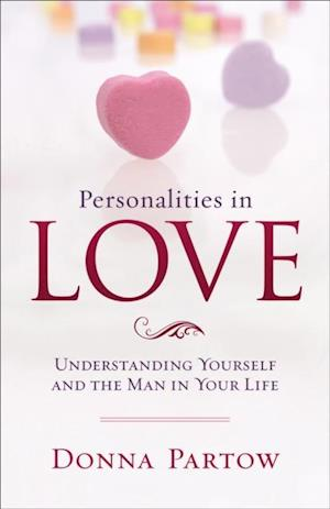 Personalities in Love af Donna Partow